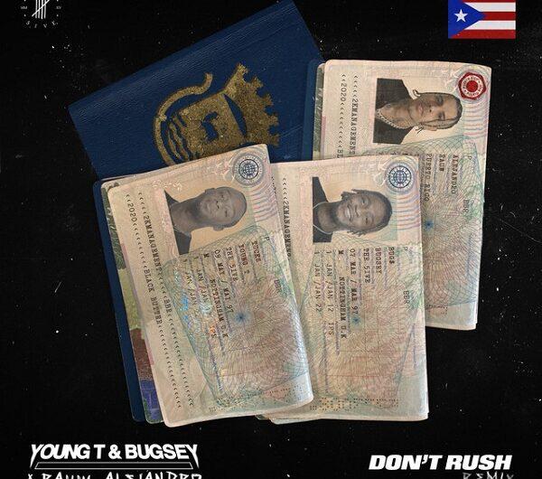 Young T & Bugsey, Rauw Alejandro – Don't Rush Remix (English Lyrics)