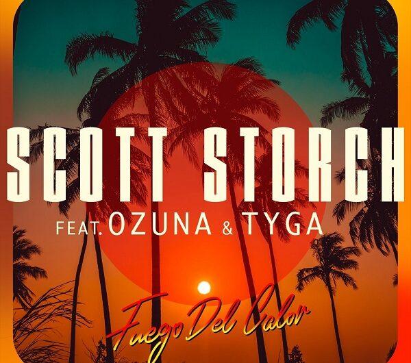 Scott Storch, Ozuna, Tyga – Fuego Del Calor (English Lyrics)