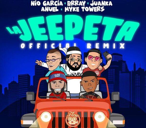 Lyrics: LA JEEPETA REMIX (English Translation) – Nio Garcia, Brray, Juanka, Anuel AA, Myke Towers