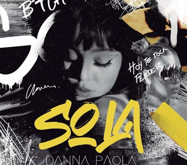 Danna Paola – Sola (English Lyrics)
