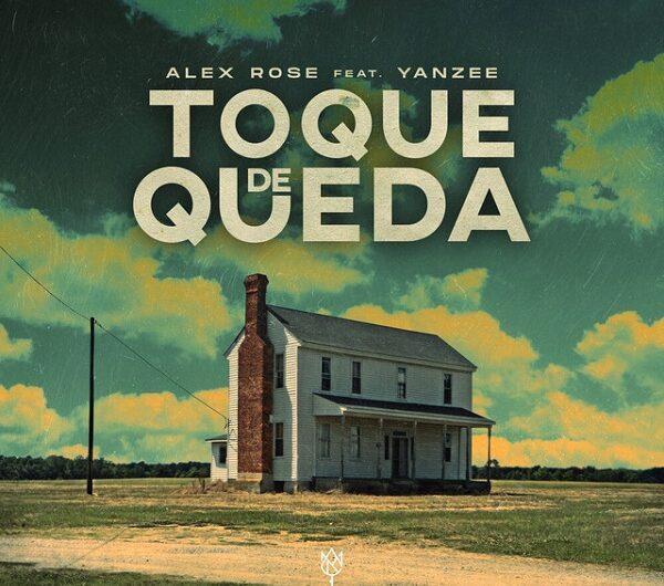 Alex Rose, Yanzee – Toque De Queda (English Lyrics)