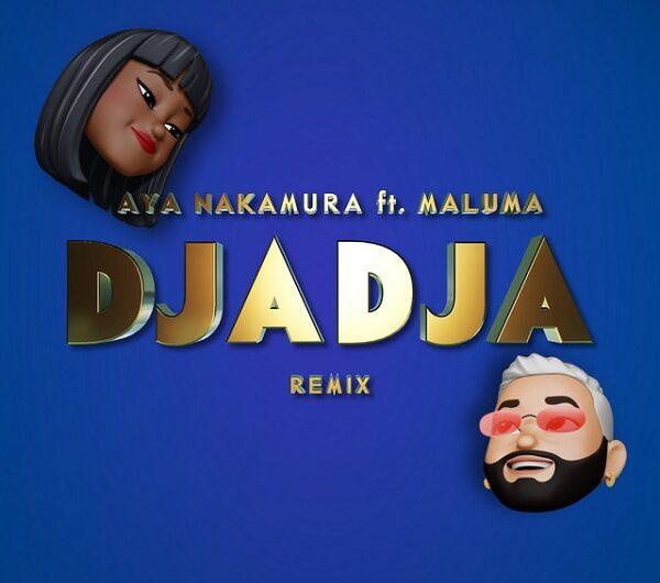 Aya Nakamura, Maluma – Djadja Remix (English Lyrics)