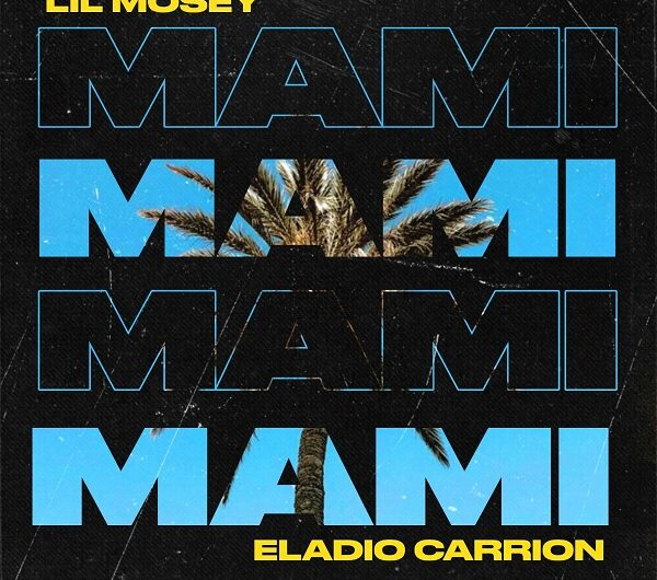 Lil Mosey, Eladio Carrion – Stay With Me (Mami) (English Lyrics)
