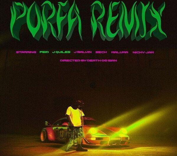 Lyrics: PORFA REMIX (English Translation) – Feid & Justin Quiles, Maluma, J Balvin, Sech & Nicky Jam