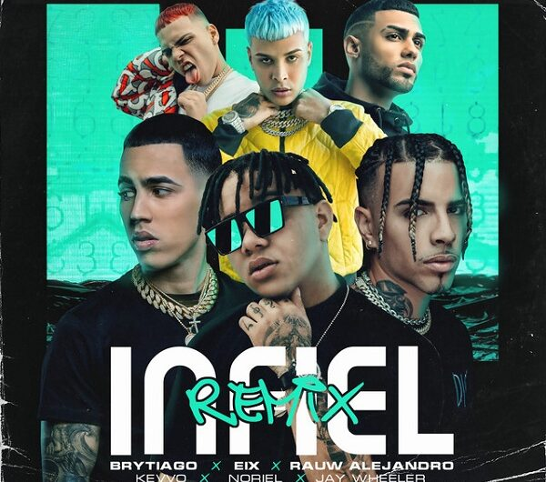 Lyrics: Infiel Remix (English Translation) – Eix, Rauw Alejandro, Noriel, KEVVO, Brytiago, Jay Wheeler