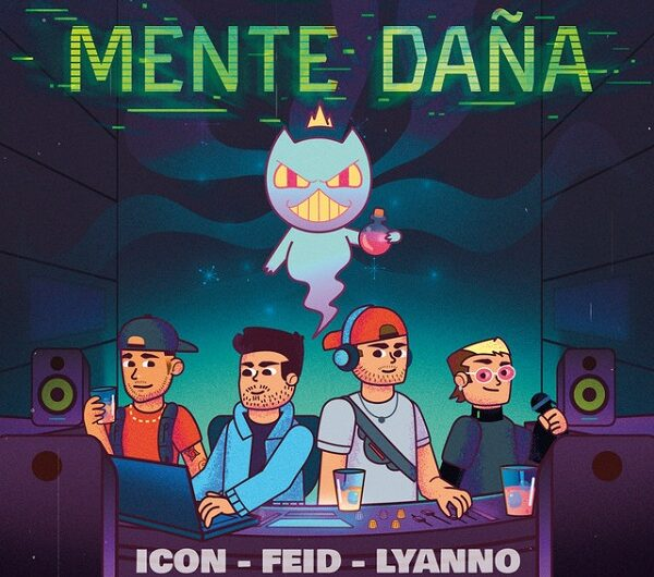 Icon, Feid & Lyanno – Mente Daña (English Translation) Lyrics