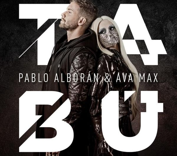 Pablo Alborán & Ava Max – Tabú (English Translation) Lyrics