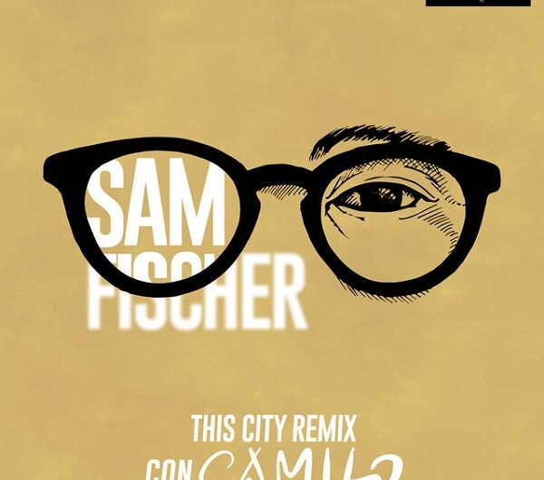 Sam Fischer & Camilo – This City Remix (English Lyrics)