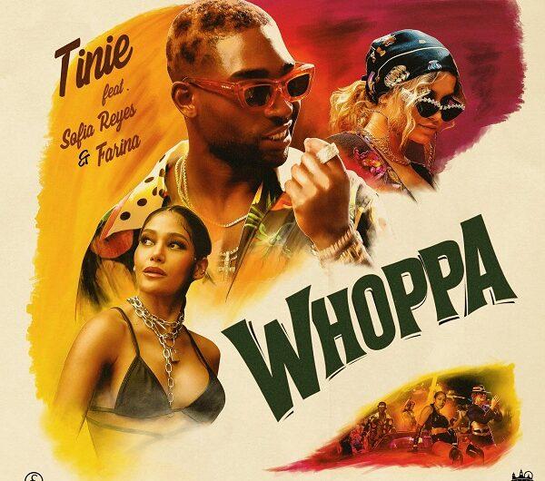 Lyrics & Translation of 'Whoppa' by Tinie Tempah, Sofia Reyes & Farina
