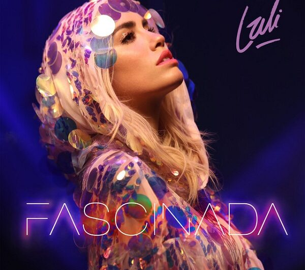 Lali – Fascinada (English Translation) Lyrics