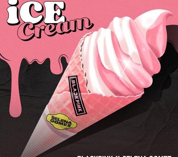 BLACKPINK & Selena Gomez – Ice Cream (English Translation & Romanized Lyrics)