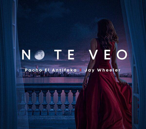 Pacho, Jay Wheeler – No Te Veo (English Lyrics)