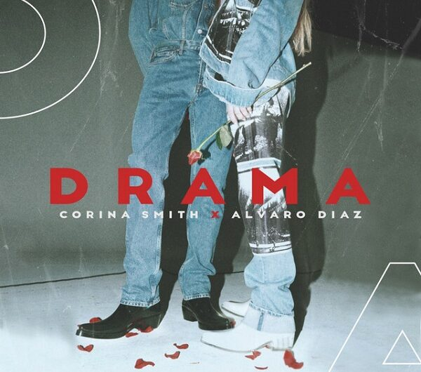 Corina Smith, Álvaro Díaz – Drama (English Translation) Lyrics