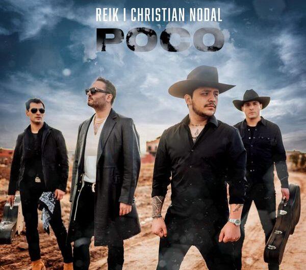 Reik, Christian Nodal – Poco (Lyrics & English Translation)