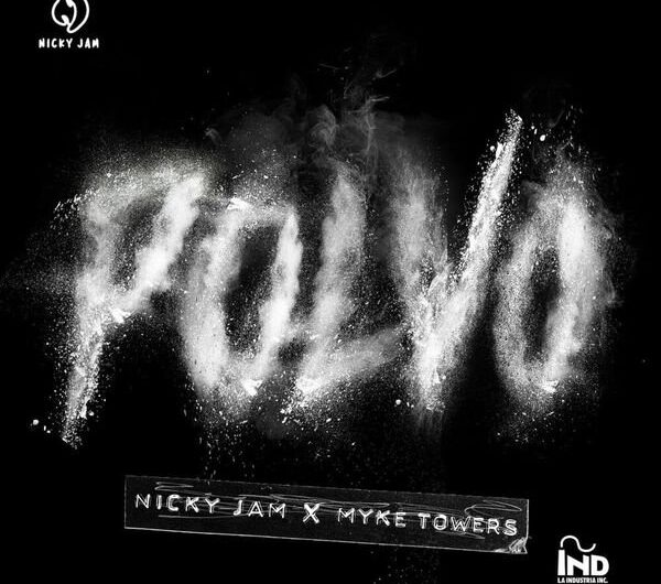 Nicky Jam, Myke Towers – Polvo (Lyrics & English Translation)