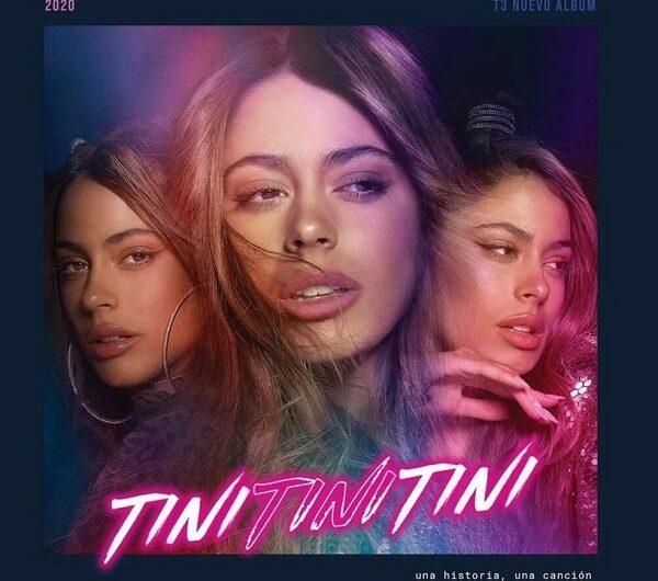 TINI – TINI TINI TINI (ALBUM) Lyrics & English Translations