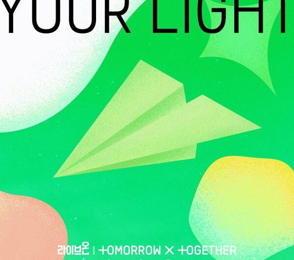 TXT – Your Light (English Translation & Romanized Lyrics)