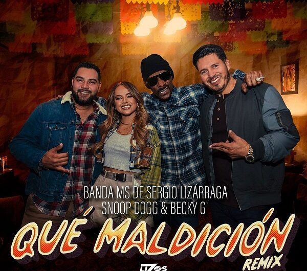Lyrics: Qué Maldición Remix (English Translation) – Banda MS, Snoop Dogg & Becky G