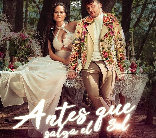 Lyrics: Antes Que Salga El Sol (English Translation) – Natti Natasha & Prince Royce