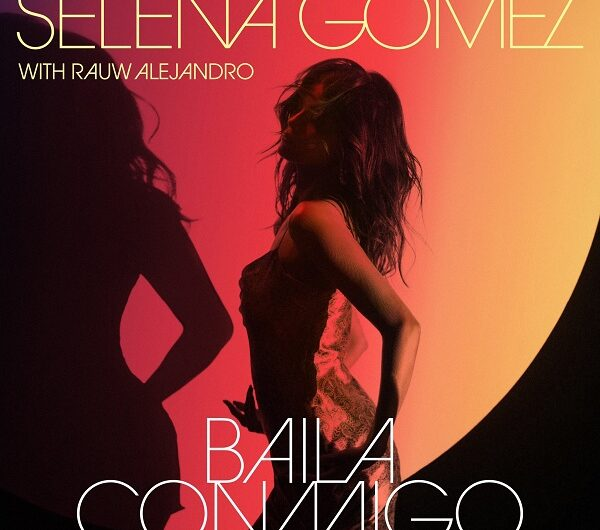 Selena Gomez, Rauw Alejandro – Baila Conmigo (English Translation) Lyrics