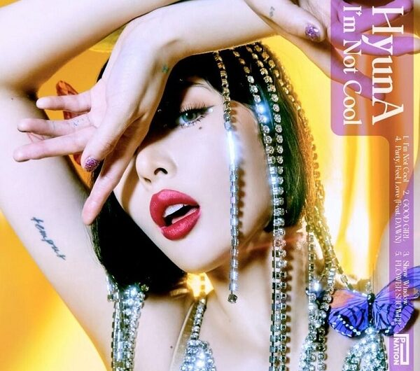 HyunA (현아) – I'm Not Cool (ALBUM) English Translations & Romanized Lyrics