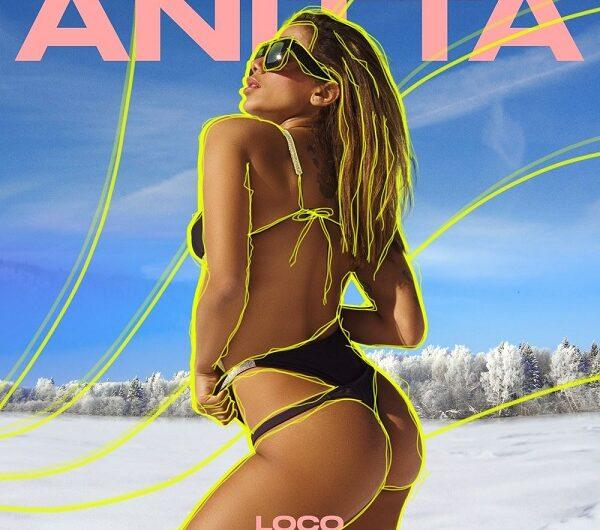 Anitta – Loco (English Translation) Lyrics