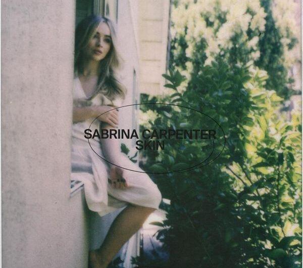 Sabrina Carpenter – Skin (Tradução ao Português) Letra