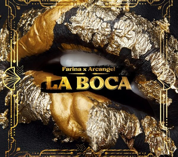 Farina, Arcangel – La Boca (Lyrics & English Translation)