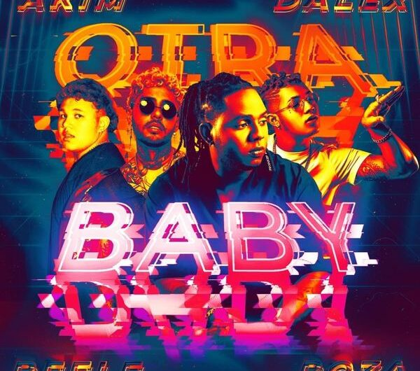 Akim, Dalex, Beéle, Boza – Otra Baby (English Translation) Lyrics