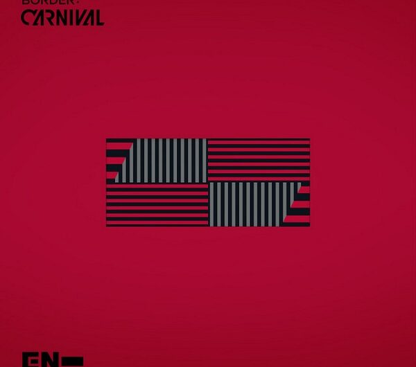 ENHYPEN – BORDER: CARNIVAL (ALBUM) Lyrics (Hangul, Romanizations & Translations)