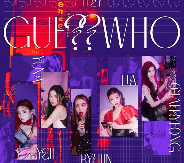 ITZY – GUESS WHO (ALBUM) Lyrics (Hangul, Romanizations & Translations)