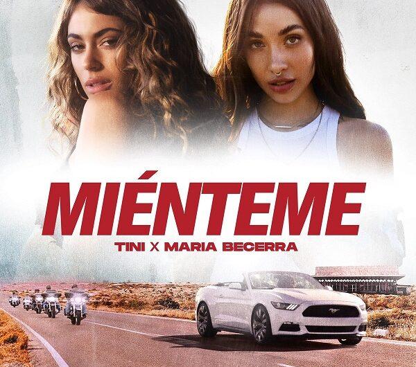 TINI & Maria Becerra – Miénteme (Lyrics & English Translation)