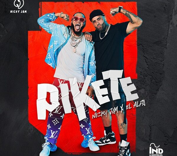 Nicky Jam, El Alfa – Pikete (English Translation) Lyrics