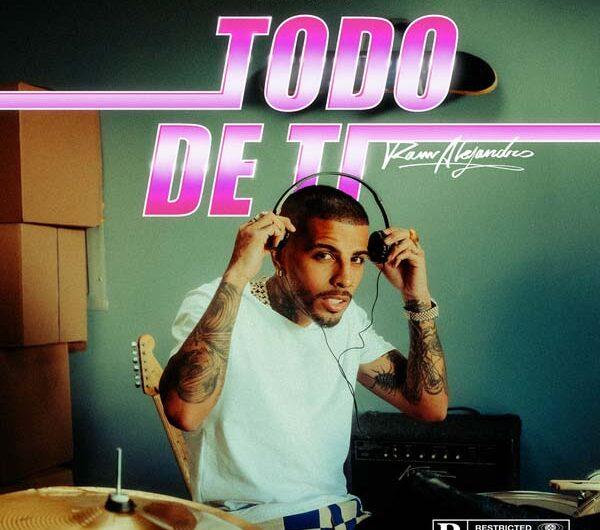 Rauw Alejandro – Todo De Ti (Lyrics & English Translation)