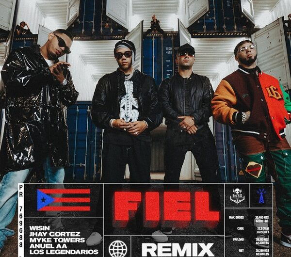 Lyrics: Fiel Remix (English Translation) – Los Legendarios, Wisin, Jhay Cortez, Anuel AA & Myke Towers
