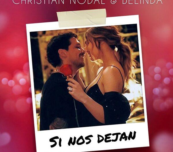 Christian Nodal, Belinda – Si Nos Dejan (English Translation) Lyrics