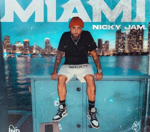 Nicky Jam – Miami (Lyrics & English Translation)
