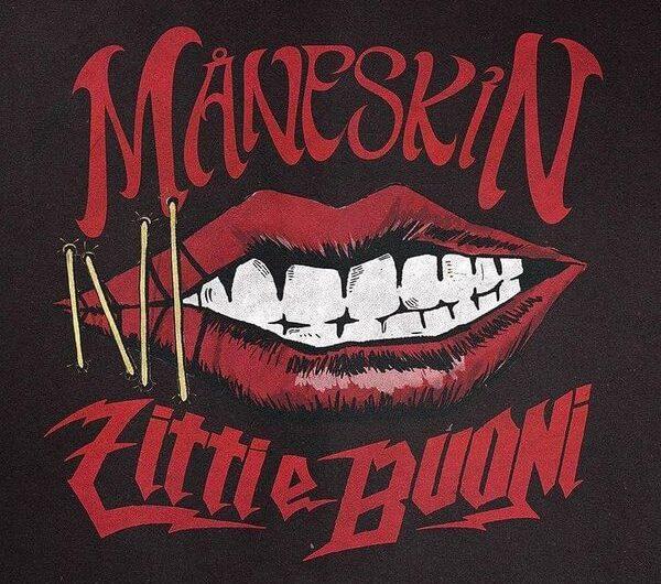 Måneskin – ZITTI E BUONI Lyrics (English Translation & Italian)