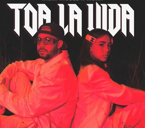 Nicki Nicole & Mora – Toa La Vida (Lyrics & English Translation)