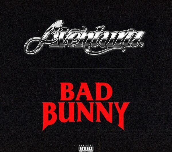 Aventura, Bad Bunny – Volví Lyrics (English Translation & Spanish)